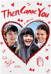 Then Came You (2018) 1080p Poster