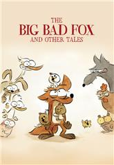 The Big Bad Fox and Other Tales... (2017) 1080p Poster