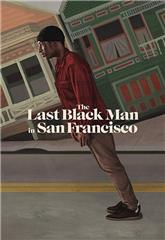 The Last Black Man in San Francisco (2019) bluray Poster