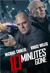 10 Minutes Gone (2019) bluray Poster