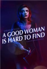A Good Woman Is Hard to Find (2019) bluray Poster