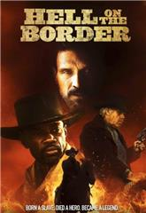 Hell on the Border (2019) bluray Poster