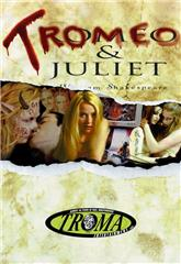 Tromeo and Juliet (1996) Poster