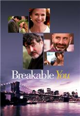Breakable You (2017) 1080p web Poster