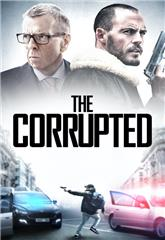 The Corrupted (2019) 1080p bluray Poster