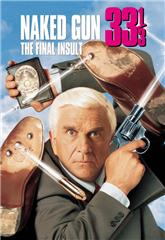 Naked Gun 33 1/3: The Final Insult (1994) 1080p Poster