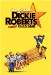 Dickie Roberts: Former Child Star (2003) web Poster