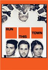 Run This Town (2019) 1080p web Poster
