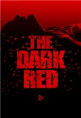 The Dark Red (2018) 1080p Poster