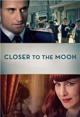 Closer to the Moon (2014) Poster
