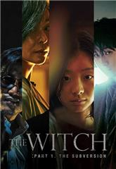 The Witch: Part 1 - The Subversion (2018) 1080p Poster
