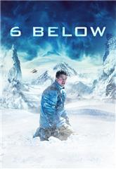 Fathom Premieres 6 Below: Miracle on the Mountain (2017) 1080p Poster