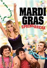 Mardi Gras: Spring Break (2011) web Poster