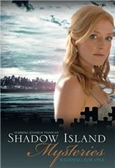 Shadow Island Mysteries: Wedding for One (2010) 1080p web Poster