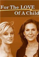 For the Love of a Child (2006) 1080p web Poster
