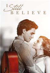 I Still Believe (2020) bluray Poster