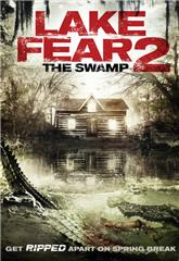 Lake Fear 2: The Swamp (2018) Poster