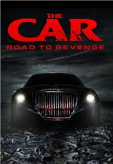 The Car: Road to Revenge (2019) Poster