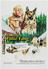 Challenge to White Fang (1974) Poster