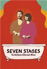 Seven Stages to Achieve Eternal Bliss (2018) Poster