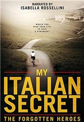 My Italian Secret: The Forgotten Heroes (2014) 1080p Poster