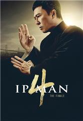 Ip Man 4: The Finale (2019) 4K Poster