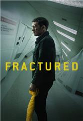 Fractured (2019) 1080p web Poster