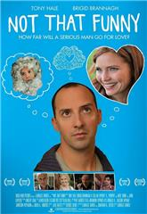 Not That Funny (2012) 1080p web Poster
