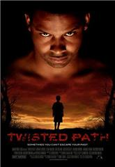 Twisted Path (2010) Poster