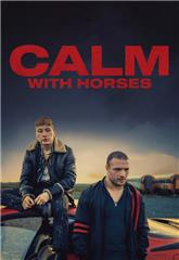 Calm With Horses (2019) Poster
