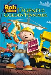 Bob the Builder: The Legend of the Golden Hammer (2009) 1080p Poster
