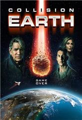Collision Earth (2020) 1080p Poster