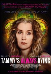 Tammy's Always Dying (2019) 1080p Poster