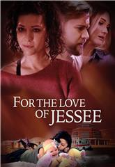 For the Love of Jessee (2020) 1080p Poster