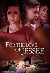 For the Love of Jessee (2020) 1080p web Poster