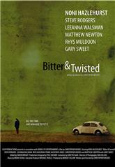 Bitter & Twisted (2008) Poster