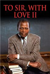 To Sir, with Love II (1996) bluray Poster