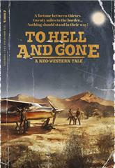 To Hell and Gone (2019) Poster