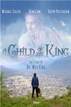 A Child of the King (2019) 1080p Poster