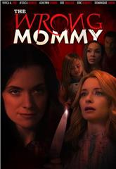 The Wrong Mommy (2019) 1080p Poster