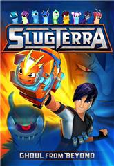 Slugterra: Ghoul from Beyond (2014) Poster