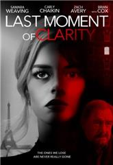 Last Moment of Clarity (2020) Poster