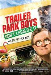 Trailer Park Boys: Don't Legalize It (2014) bluray Poster