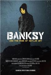 Banksy and the Rise of Outlaw Art (2020) 1080p Poster