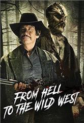 From Hell to the Wild West (2017) 1080p Poster