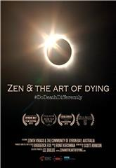 Zen & the Art of Dying (2015) 1080p Poster