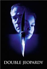 Double Jeopardy (1999) Poster