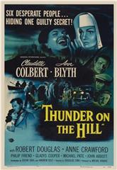 Thunder on the Hill (1951) Poster