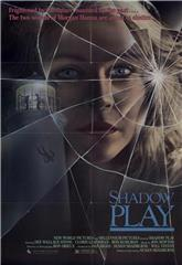 Shadow Play (1986) Poster