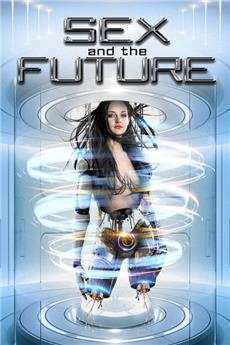 Sex and the Future (2020) Poster